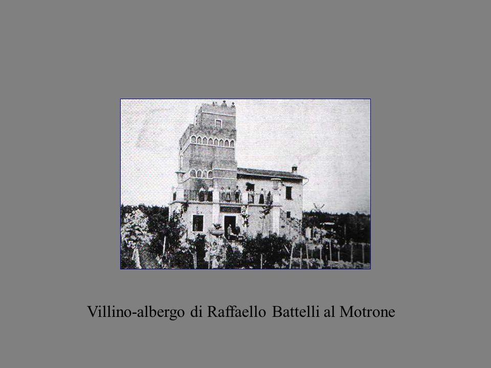 Villino-albergo di Raffaello Battelli al Motrone
