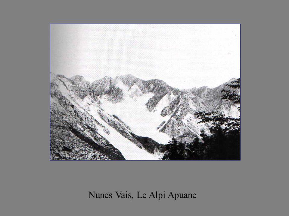 Nunes Vais, Le Alpi Apuane