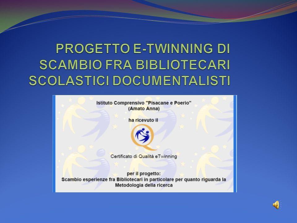 PROGETTO E-TWINNING DI SCAMBIO FRA BIBLIOTECARI SCOLASTICI DOCUMENTALISTI