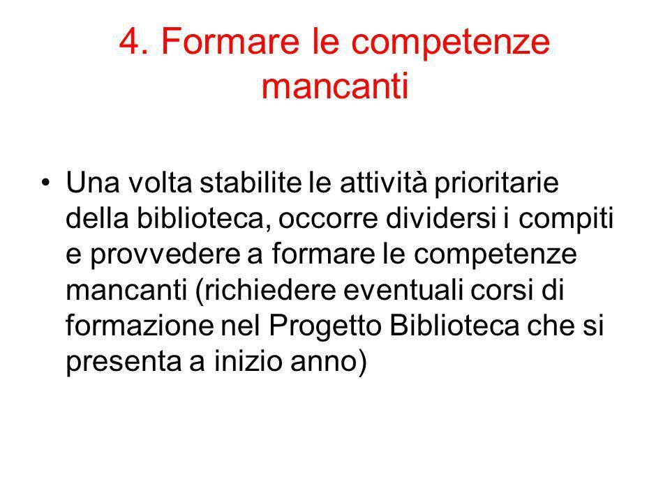 4. Formare le competenze mancanti