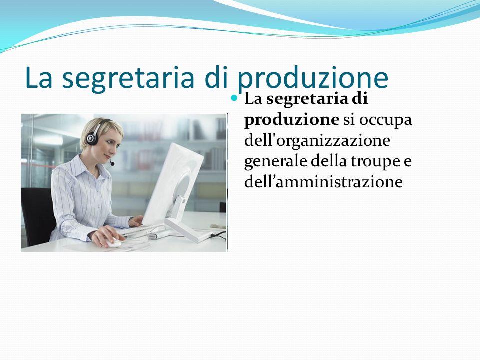 La segretaria di produzione