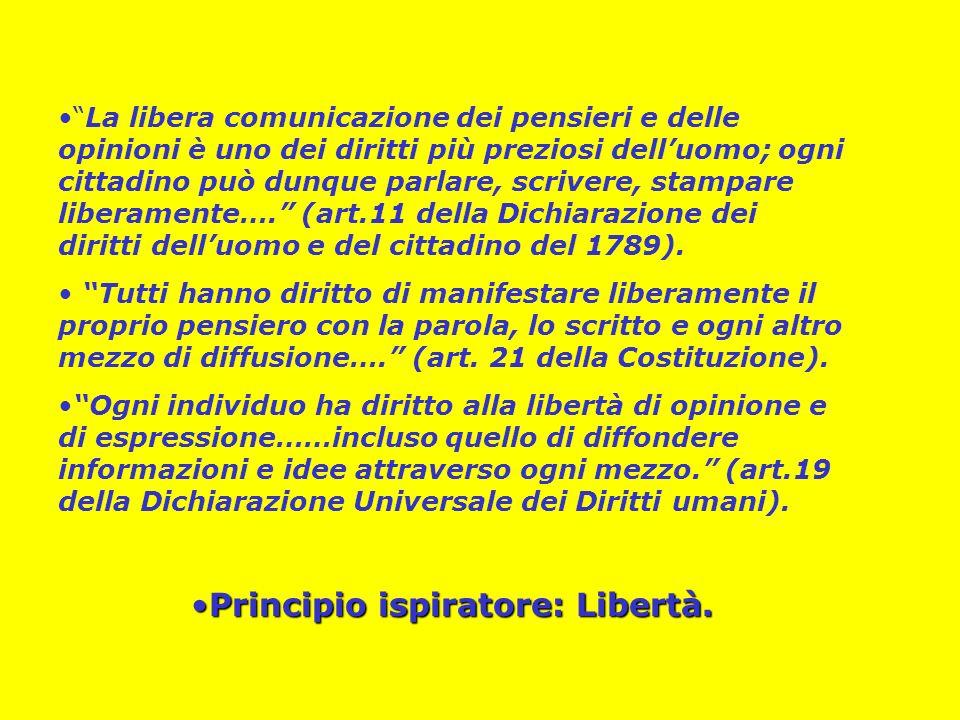 Principio ispiratore: Libertà.