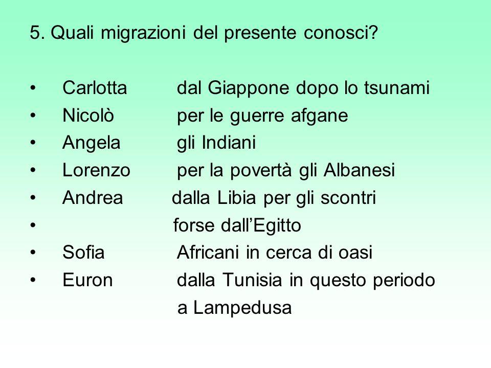 5. Quali migrazioni del presente conosci