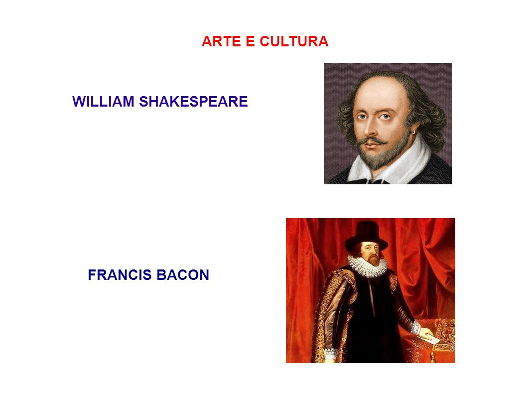 ARTE E CULTURA WILLIAM SHAKESPEARE FRANCIS BACON