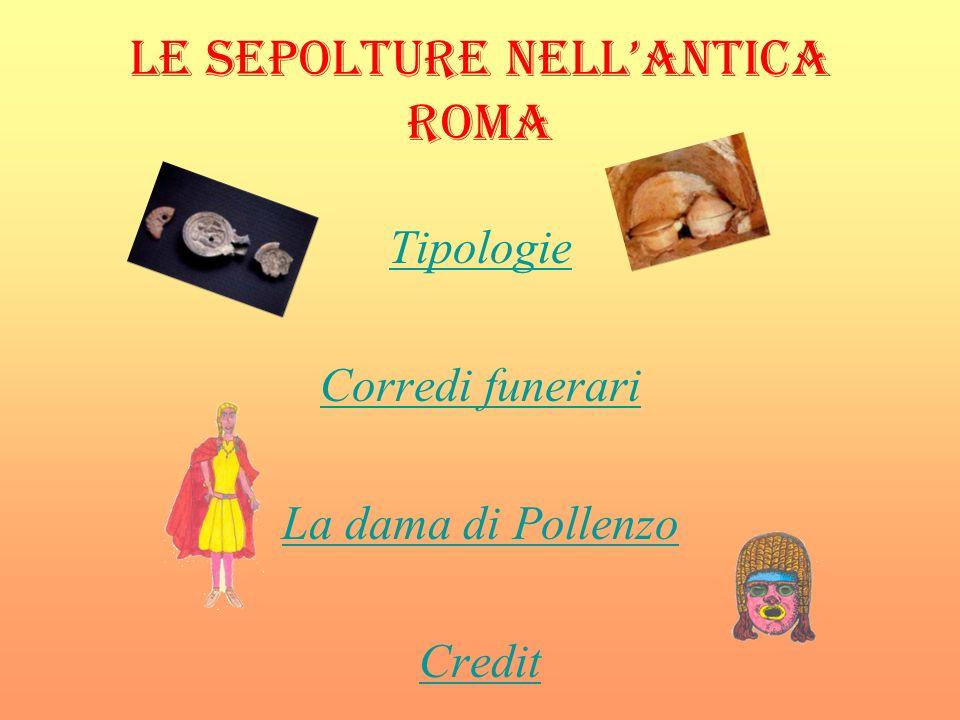 LE SEPOLTURE NELL'ANTICA ROMA