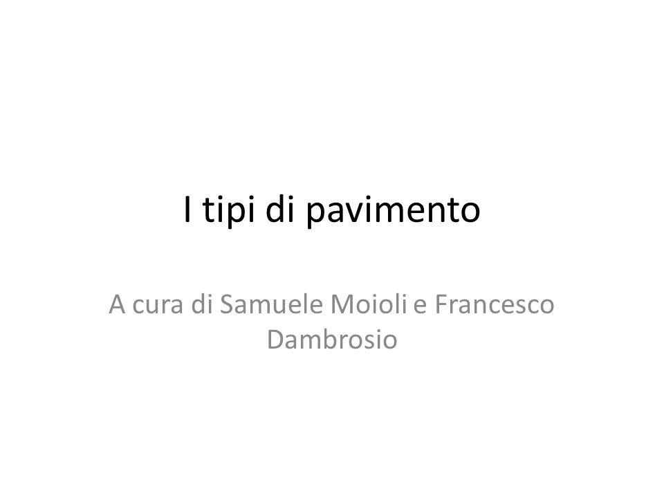 A cura di Samuele Moioli e Francesco Dambrosio