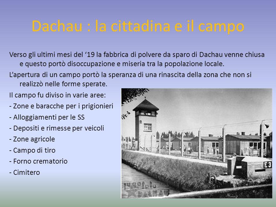 Dachau : la cittadina e il campo