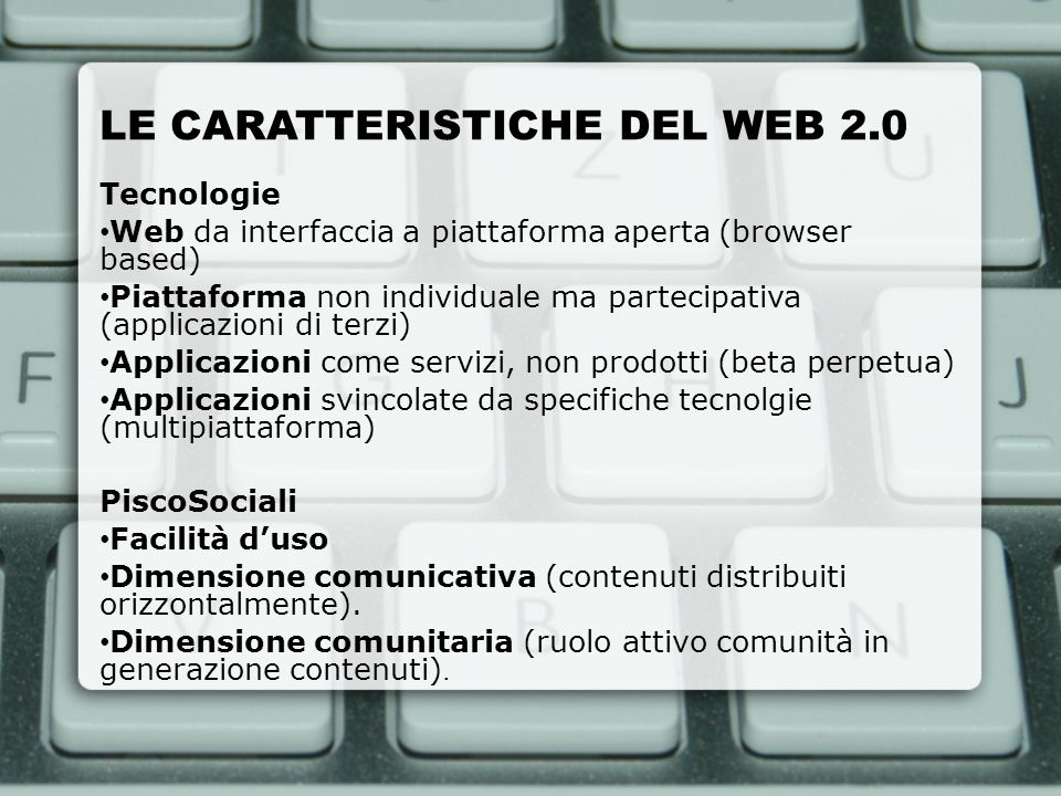 LE CARATTERISTICHE DEL WEB 2.0
