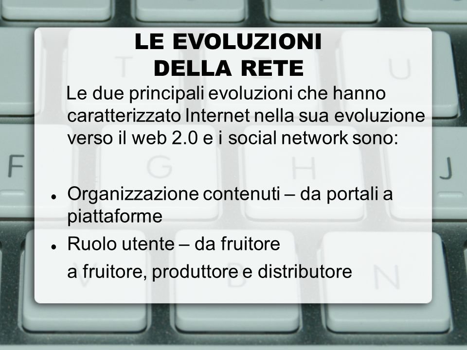 LE EVOLUZIONI DELLA RETE