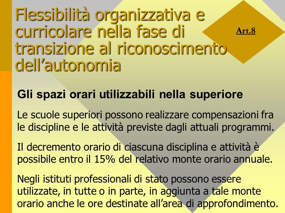 Flessibilità organizzativa e curricolare nella fase di transizione al riconoscimento dell'autonomia