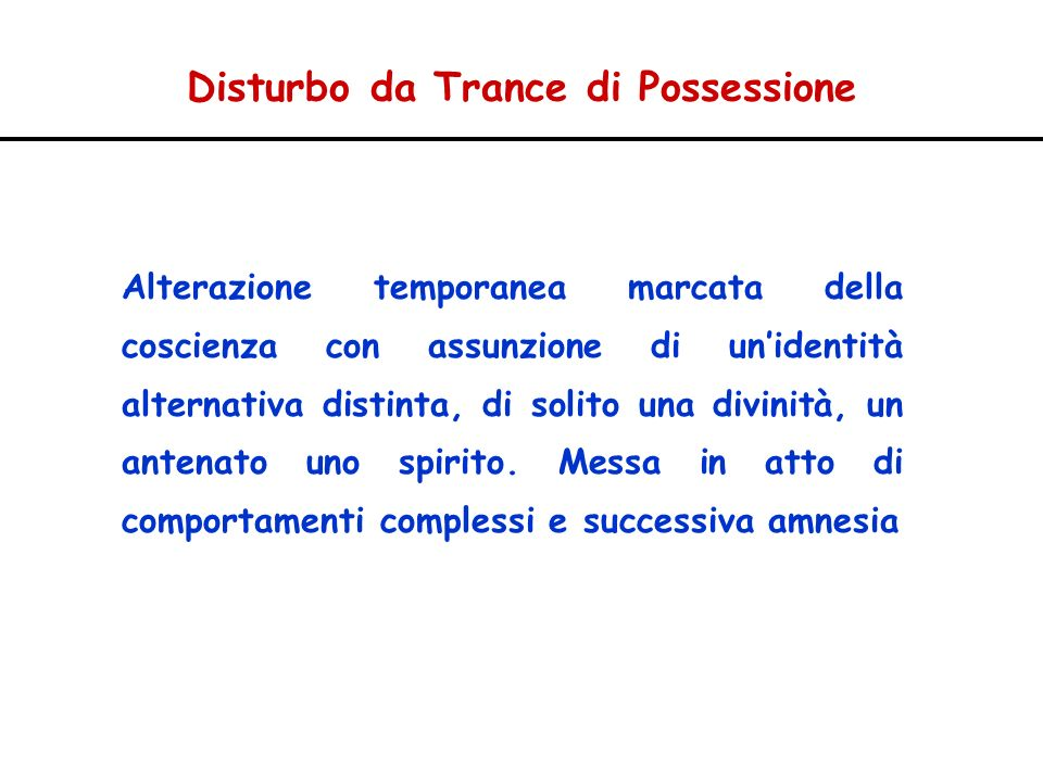 Disturbo da Trance di Possessione