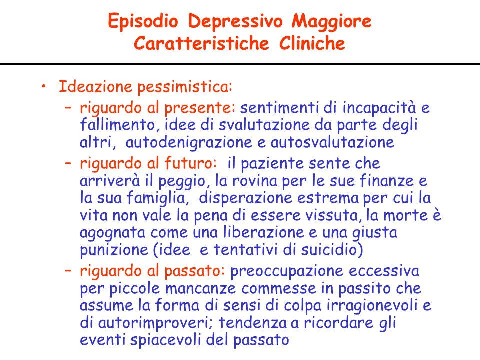 Episodio Depressivo Maggiore Caratteristiche Cliniche