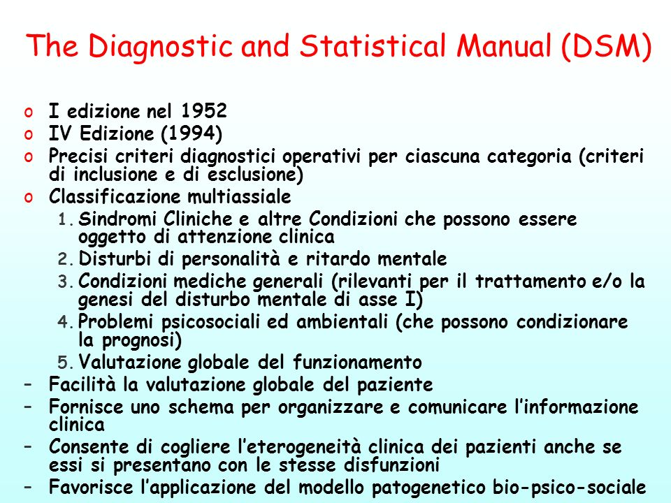 The Diagnostic and Statistical Manual (DSM)