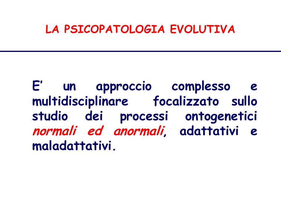 LA PSICOPATOLOGIA EVOLUTIVA
