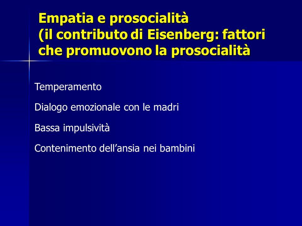 Empatia e prosocialità (il contributo di Eisenberg: fattori che promuovono la prosocialità