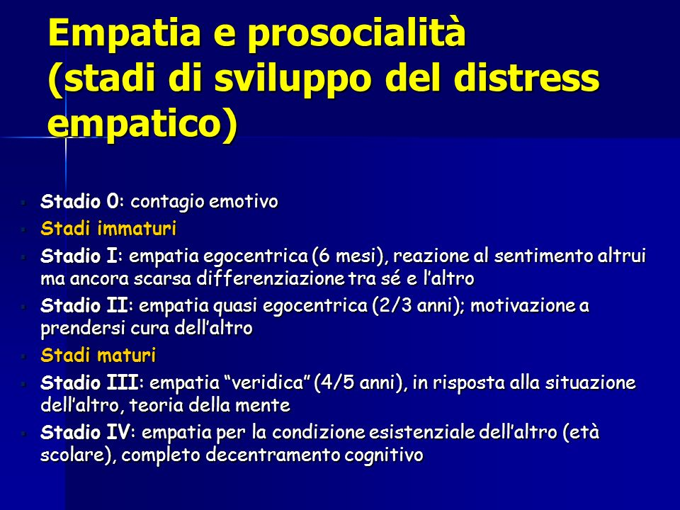 Empatia e prosocialità (stadi di sviluppo del distress empatico)