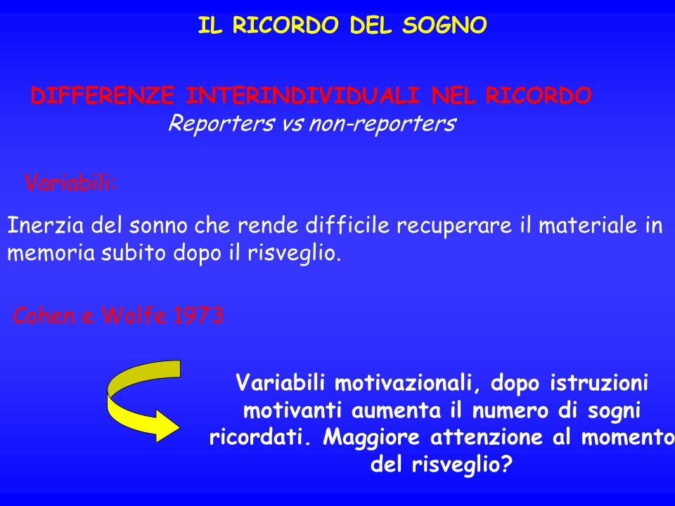 DIFFERENZE INTERINDIVIDUALI NEL RICORDO Reporters vs non-reporters