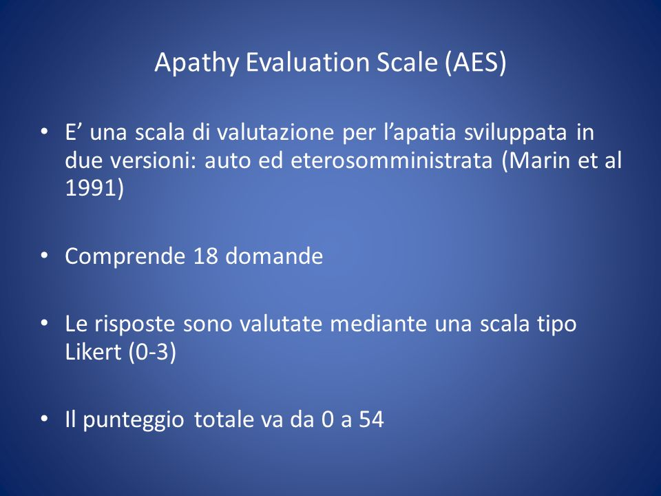 Apathy Evaluation Scale (AES)