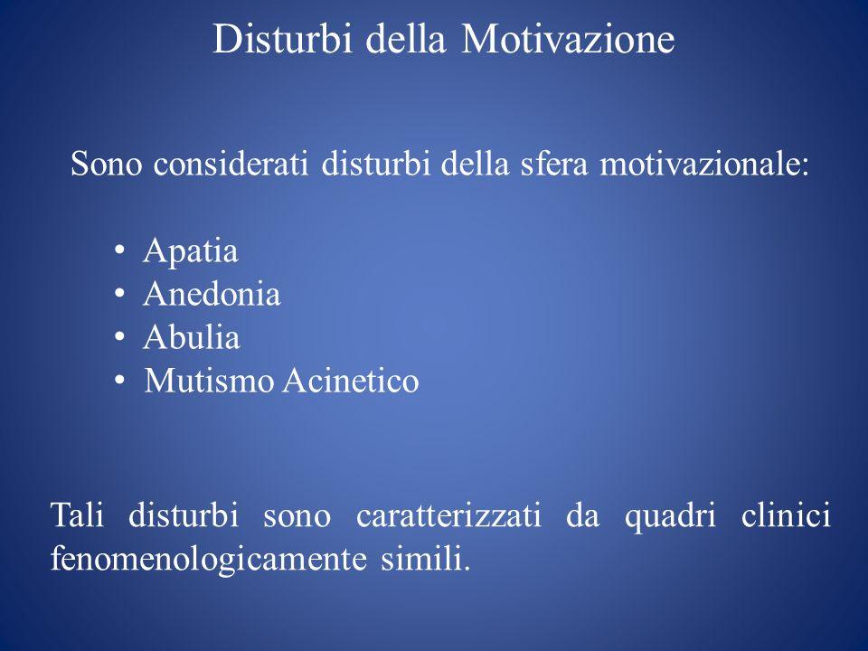 Disturbi della Motivazione