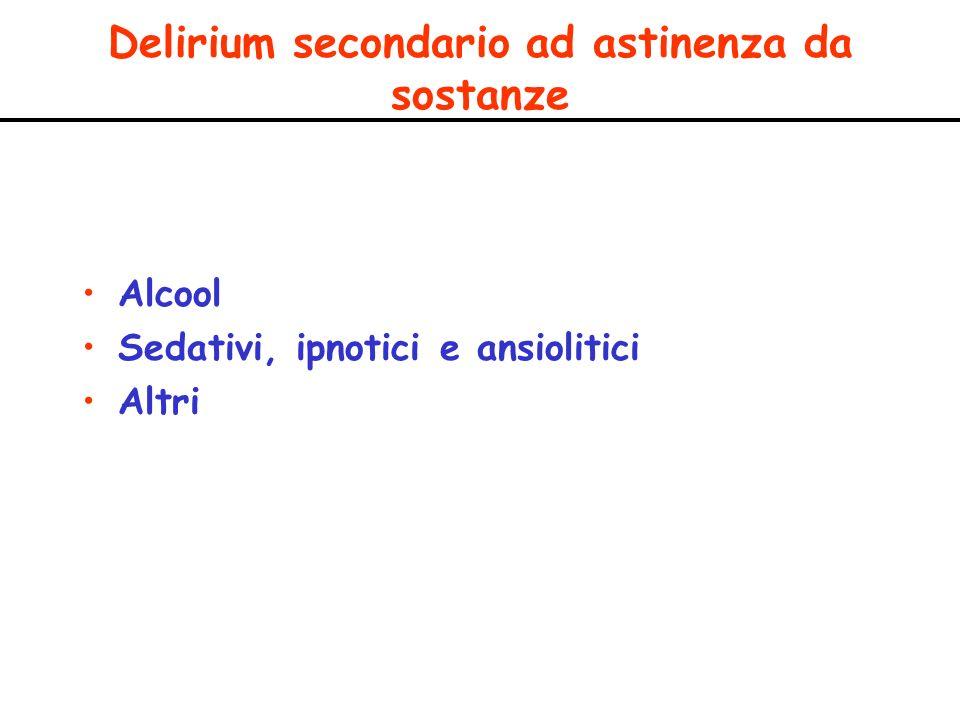 Delirium secondario ad astinenza da sostanze