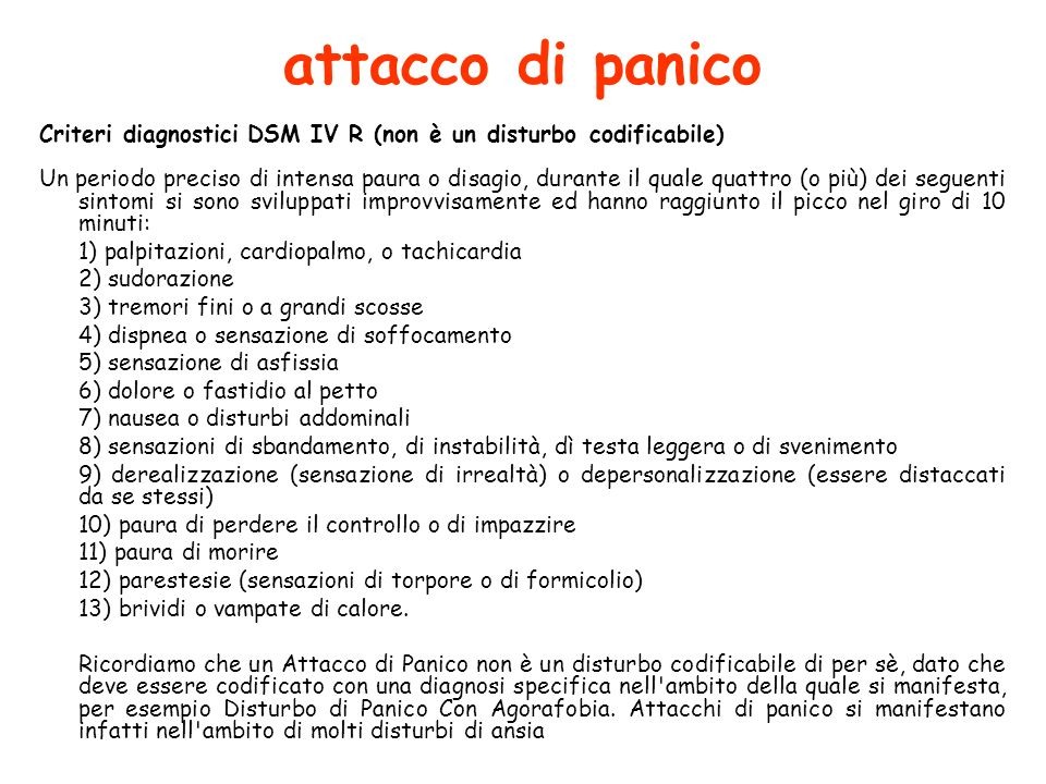 attacco di panico Criteri diagnostici DSM IV R (non è un disturbo codificabile)