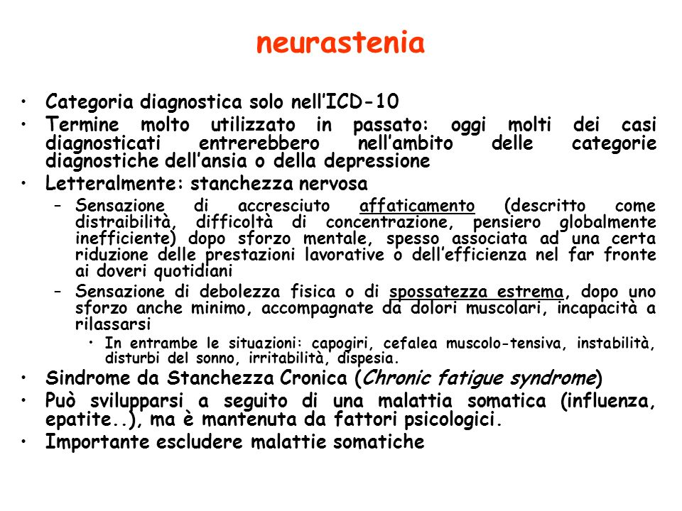 neurastenia Categoria diagnostica solo nell'ICD-10
