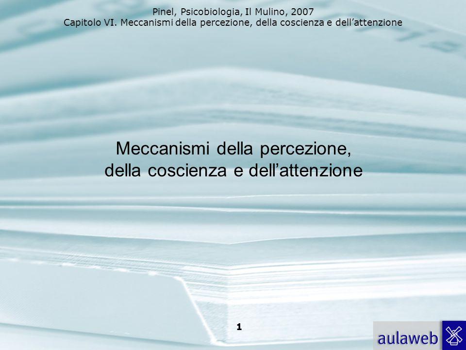 Meccanismi della percezione, della coscienza e dell'attenzione