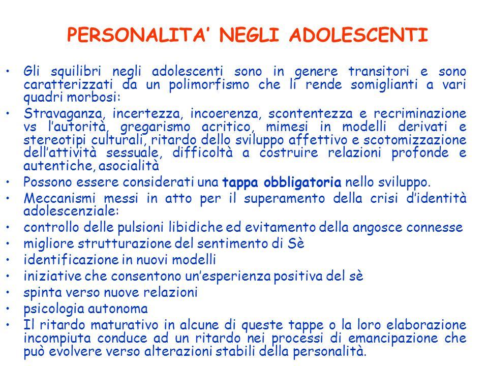 PERSONALITA' NEGLI ADOLESCENTI