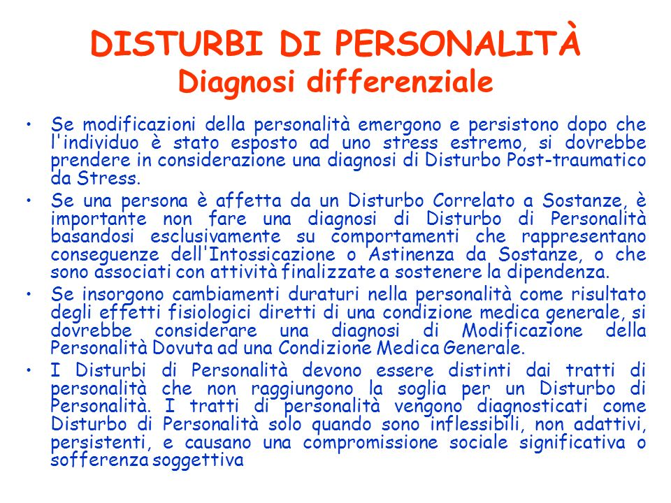 DISTURBI DI PERSONALITÀ Diagnosi differenziale