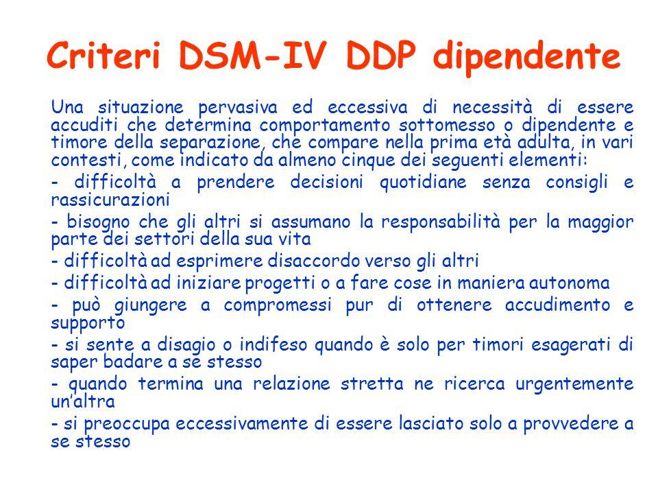 Criteri DSM-IV DDP dipendente