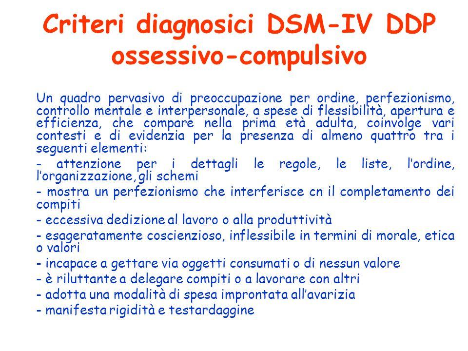 Criteri diagnosici DSM-IV DDP ossessivo-compulsivo