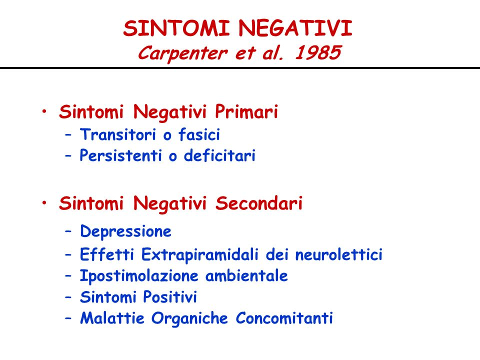 SINTOMI NEGATIVI Carpenter et al. 1985