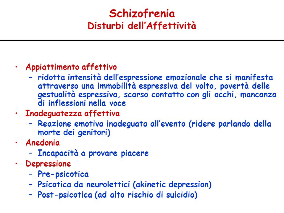 Schizofrenia Disturbi dell'Affettività