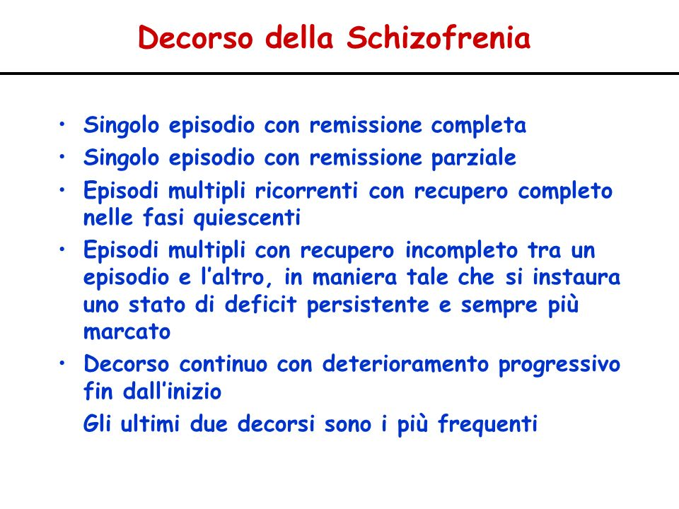 Decorso della Schizofrenia
