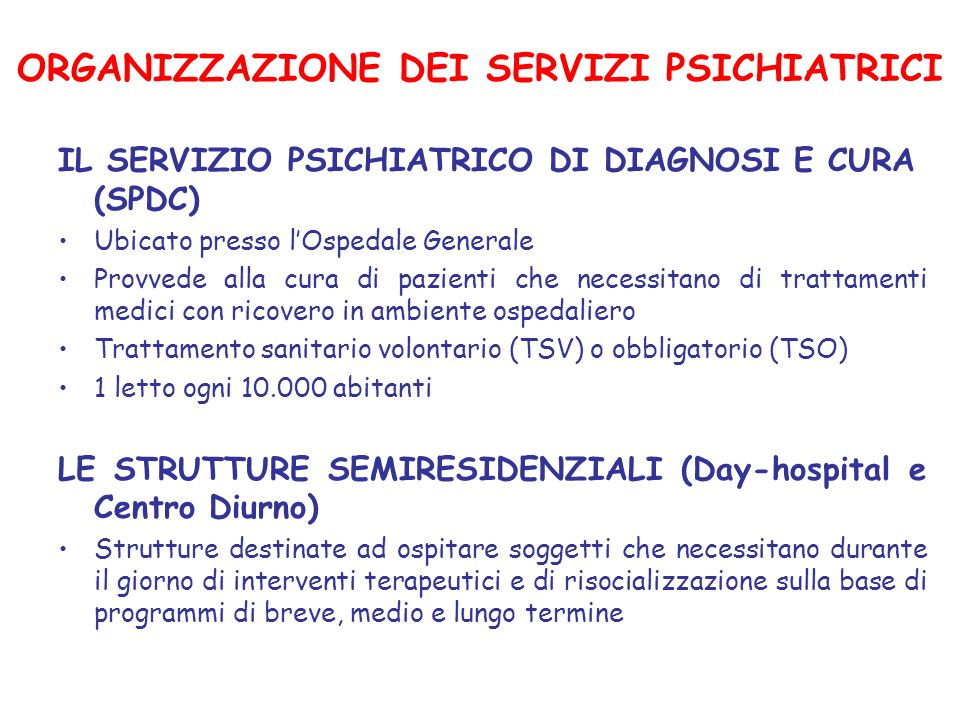 ORGANIZZAZIONE DEI SERVIZI PSICHIATRICI