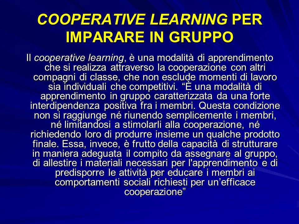 COOPERATIVE LEARNING PER IMPARARE IN GRUPPO