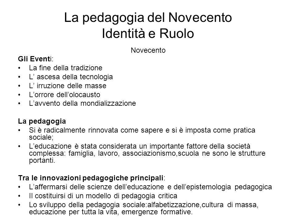 La pedagogia del Novecento Identità e Ruolo