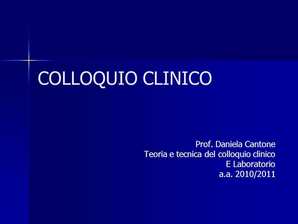 COLLOQUIO CLINICO Prof. Daniela Cantone