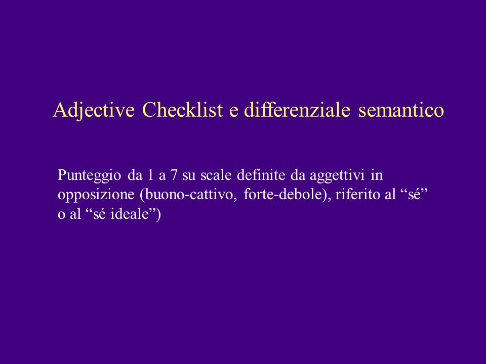 Adjective Checklist e differenziale semantico