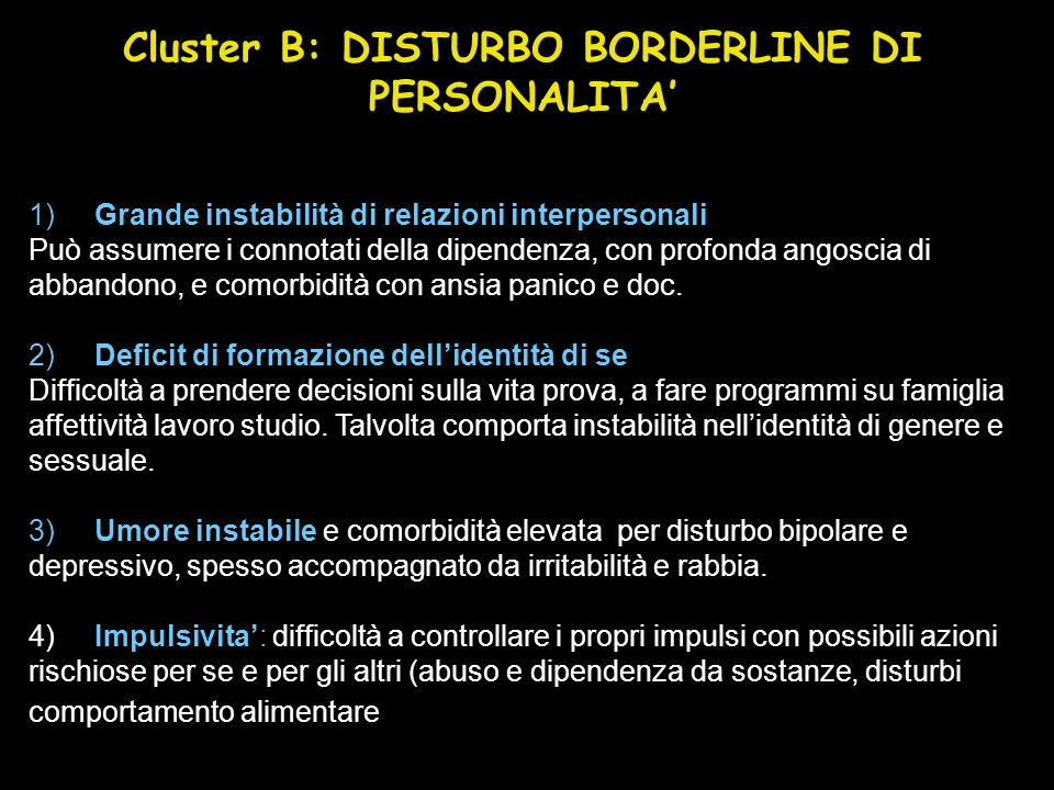 Cluster B: DISTURBO BORDERLINE DI PERSONALITA'