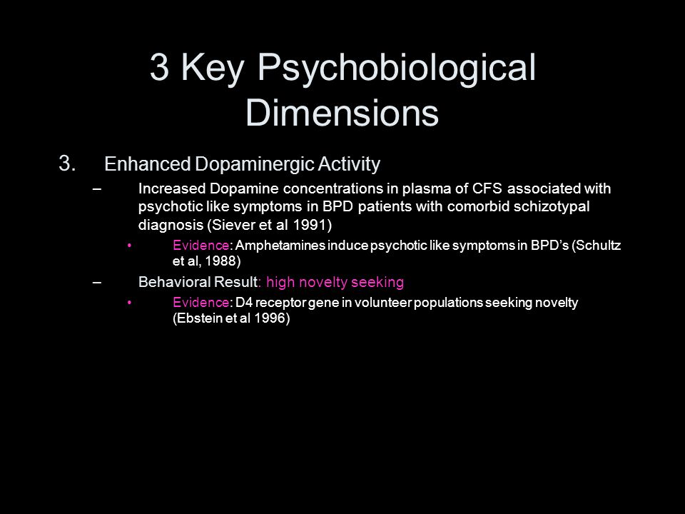 3 Key Psychobiological Dimensions
