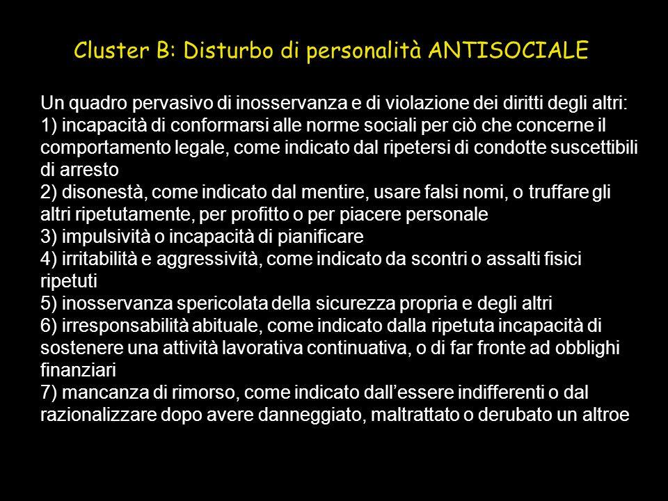 Cluster B: Disturbo di personalità ANTISOCIALE