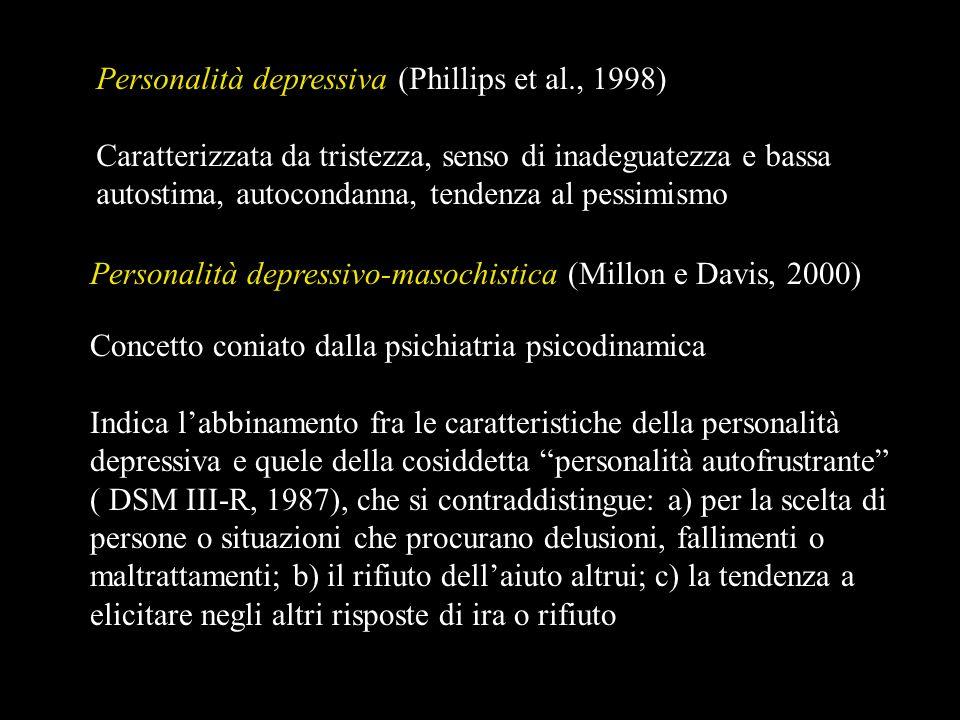 Personalità depressiva (Phillips et al., 1998)