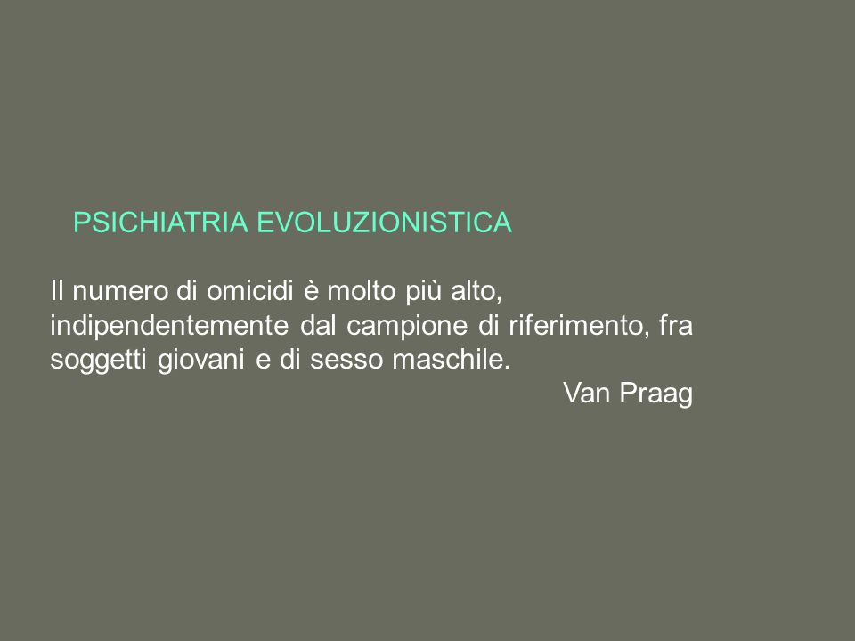 PSICHIATRIA EVOLUZIONISTICA