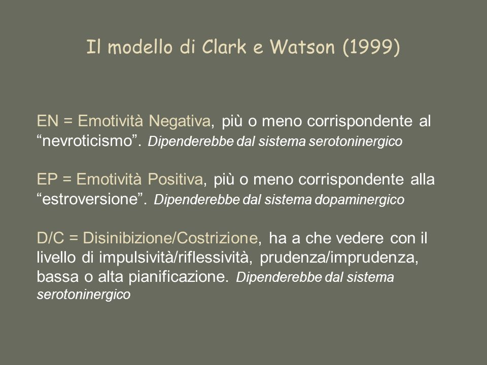 Il modello di Clark e Watson (1999)