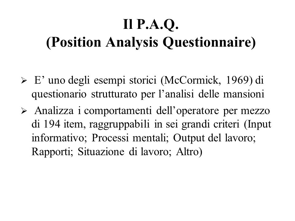 Il P.A.Q. (Position Analysis Questionnaire)