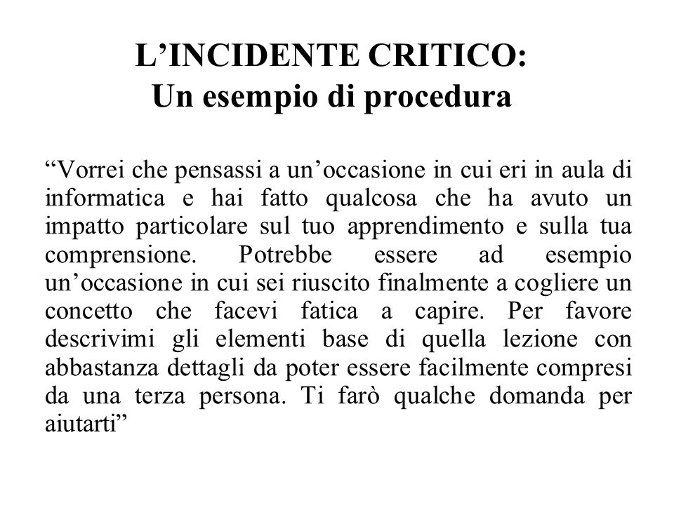 L'INCIDENTE CRITICO: Un esempio di procedura