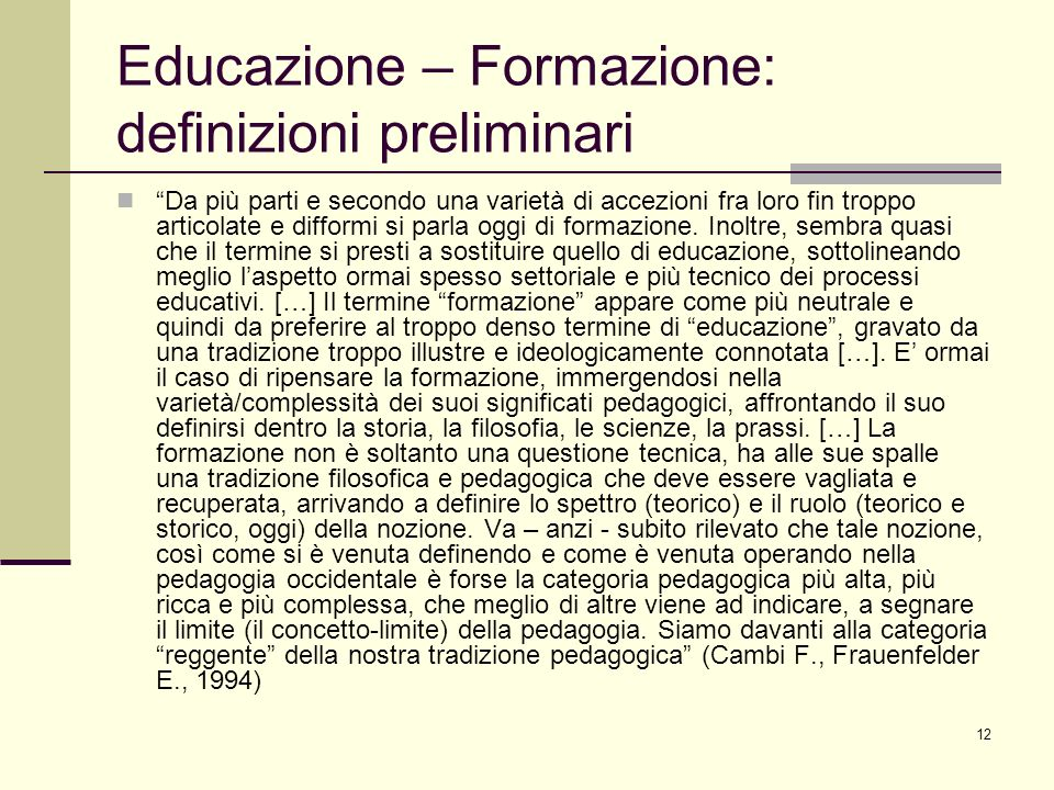 Educazione – Formazione: definizioni preliminari