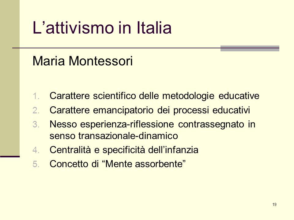 L'attivismo in Italia Maria Montessori