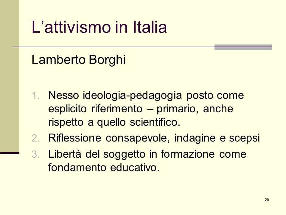 L'attivismo in Italia Lamberto Borghi